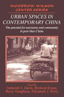 Urban Spaces in Contemporary China PDF