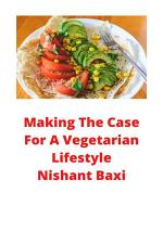Making The Case For A Vegetarian Lifestyle