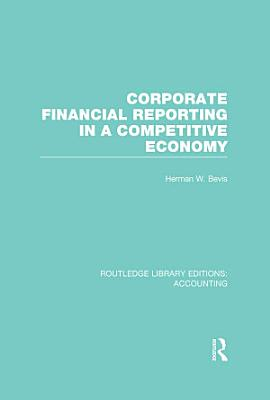 Corporate Financial Reporting in a Competitive Economy  RLE Accounting  PDF