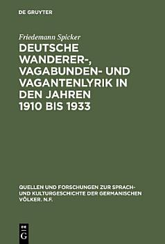 Deutsche Wanderer   Vagabunden  und Vagantenlyrik in den Jahren 1910 bis 1933 PDF