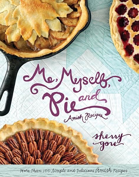 Download Me  Myself and Pie Book
