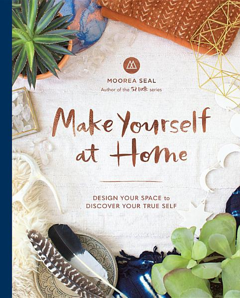 Download Make Yourself at Home Book