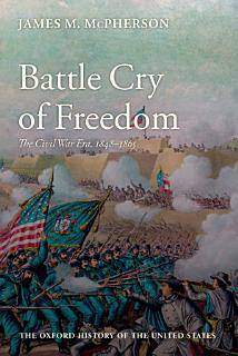 Battle Cry of Freedom Book