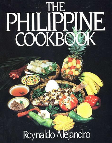Download The Philippine Cookbook Book