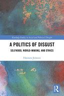 A Politics of Disgust