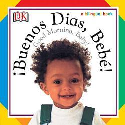 Buenos Dias  Bebe    Good Morning  Baby  PDF