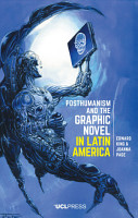 Posthumanism and the Graphic Novel in Latin America PDF
