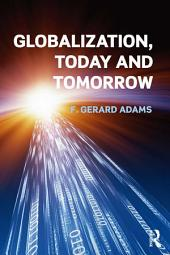 Globalization; Today and Tomorrow