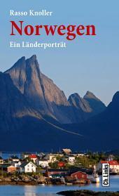 Norwegen: Ein Länderporträt