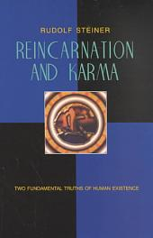 Reincarnation and Karma: Two Fundamental Truths of Existence