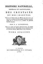 Histoire naturelle, générale et particulière des crustacés et des insectes: Volume11