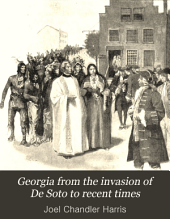 Georgia from the Invasion of De Soto to Recent Times