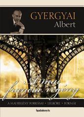 A mai francia regény: A mai regény forrásai, légköre, formái