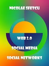 Web 2.0 / Social Media / Social Networks