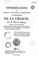 Considérations sur l'origine, la rédaction, la promulgation et l'exécution de la charte