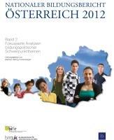 Nationaler Bildungsbericht   sterreich 2012   Band 2  fokussierte Analysen bildungspolitischer Schwerpunktthemen PDF