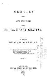 Memoirs of the Life and Times of the Rt. Hon. Henry Grattan: Volume 5
