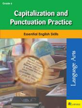 Capitalization and Punctuation Practice: Essential English Skills