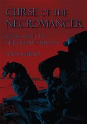 Curse of the Necromancer: Book Three in the Hejate Trilogy