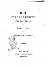 Odi d'Anacreonte volgarizzate da Paolo Costa e da Giovanni Marchetti