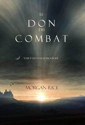 Le Don du Combat (Tome 17 De L'anneau Du Sorcier)