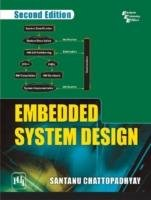 EMBEDDED SYSTEM DESIGN: Edition 2