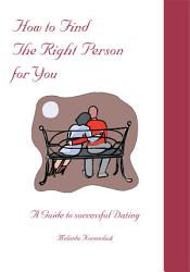 How To Find The Right Person For You Book PDF