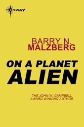 On A Planet Alien
