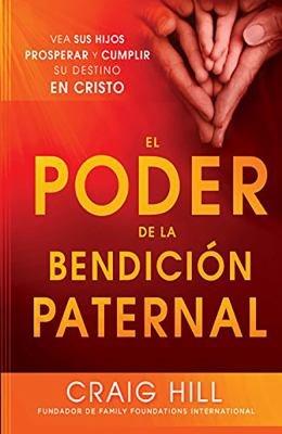 El Poder de la Bendici  n Paternal PDF