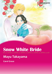 SNOW WHITE BRIDE: Harlequin Comics