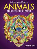 Animals  Adult Coloring Book  Calming Animal Designs