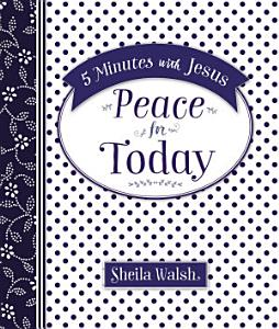 5 Minutes with Jesus  Peace for Today Book