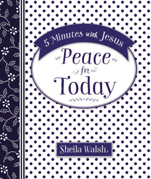 5 Minutes with Jesus  Peace for Today PDF