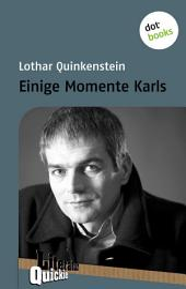 Einige Momente Karls - Literatur-Quickie