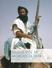 Morocco 1974: A journey through the kingdom of the Berbers
