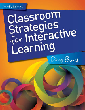 Classroom Strategies for Interactive Learning  4th Edition PDF