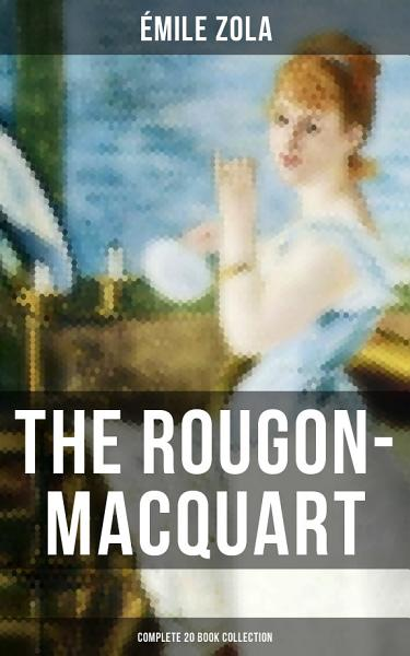 The Rougon Macquart  Complete 20 Book Collection