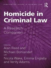 Homicide in Criminal Law: A Research Companion