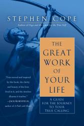 The Great Work Of Your Life Book PDF