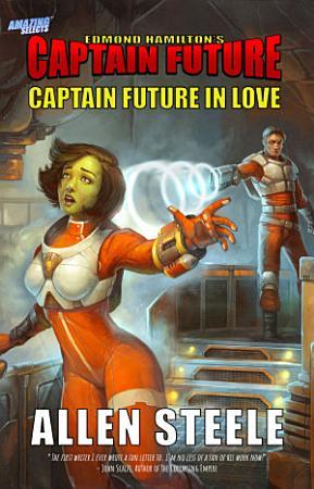 Captain Future in Love PDF
