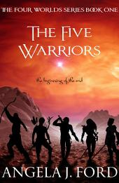 The Five Warriors