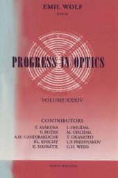 Progress in Optics: Volume 34