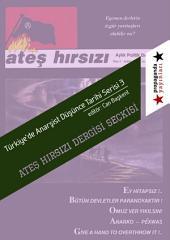 Ateş Hırsızı Dergisi Seçkisi: Türkiye'de Anarşist Düşünce Tarihi Serisi - 3