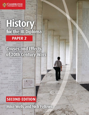 History for the IB Diploma Paper 2 Causes and Effects of 20th Century Wars PDF