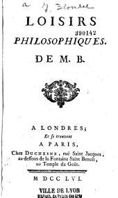 Loisirs philosophiques de M.B.