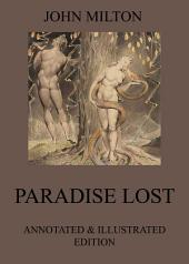 Paradise Lost (Illustrated & Annotated Edition)