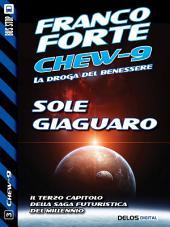 Sole giaguaro: Chew-9 3