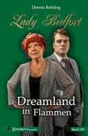 Lady Bedfort 109   Dreamland in Flammen PDF