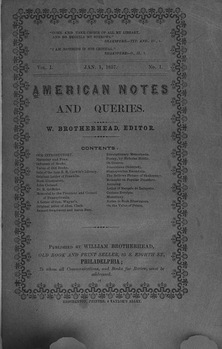 American Notes and Queries. V. 1, No. 1-4; Jan. 1-Apr. 1, 1857