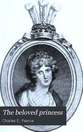 The Beloved Princess, Princess Charlotte of Wales: The Lonely Daughter of a Lonely Queen